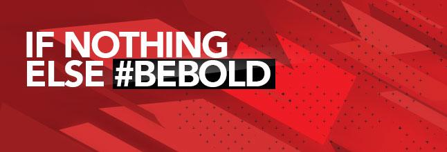 #BeBold.png